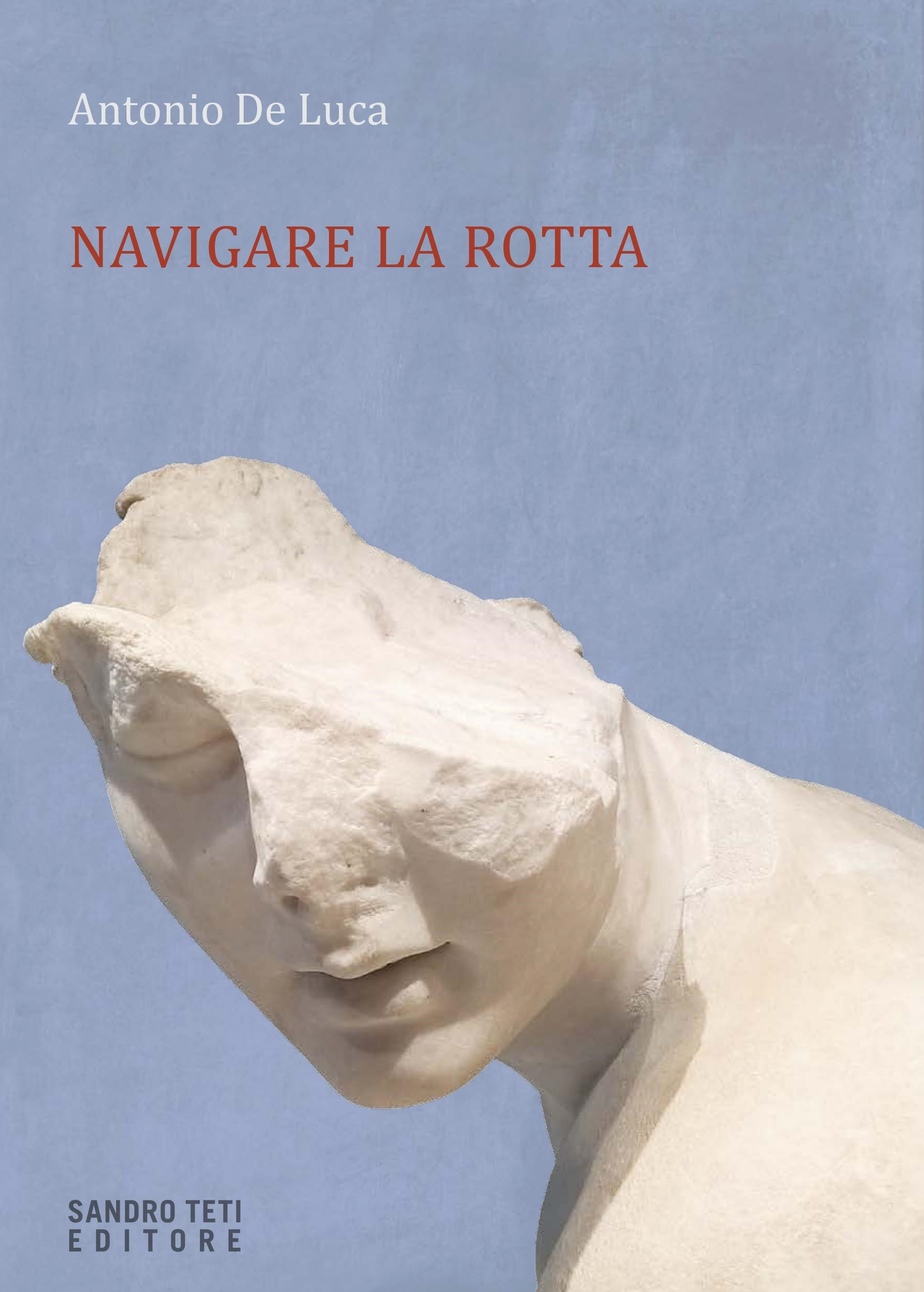 Antonio De LucaNavigare la rottanovità 2017