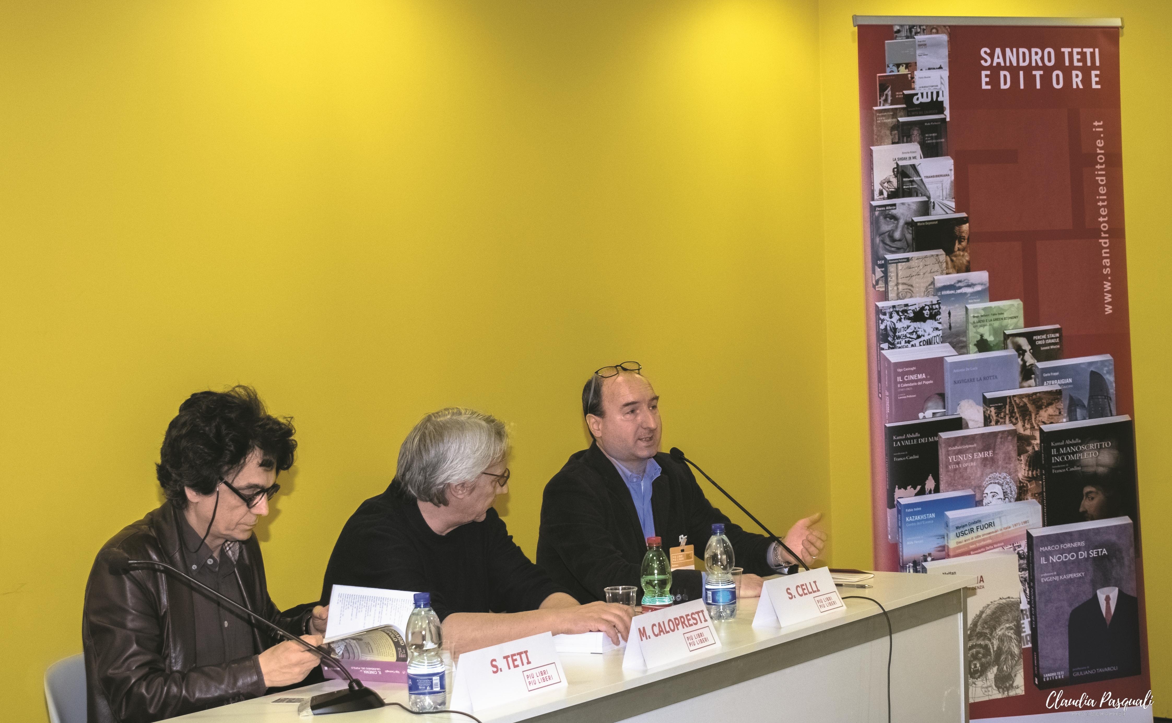 """Presentazione del libro di Marco Forneris """"Il Cinema de Il Calendario del Popolo"""" a Più Libri Più Liberi. Nella foto: l'editore Sandro Teti; Mimmo Calopresti e Silvio Celli."""