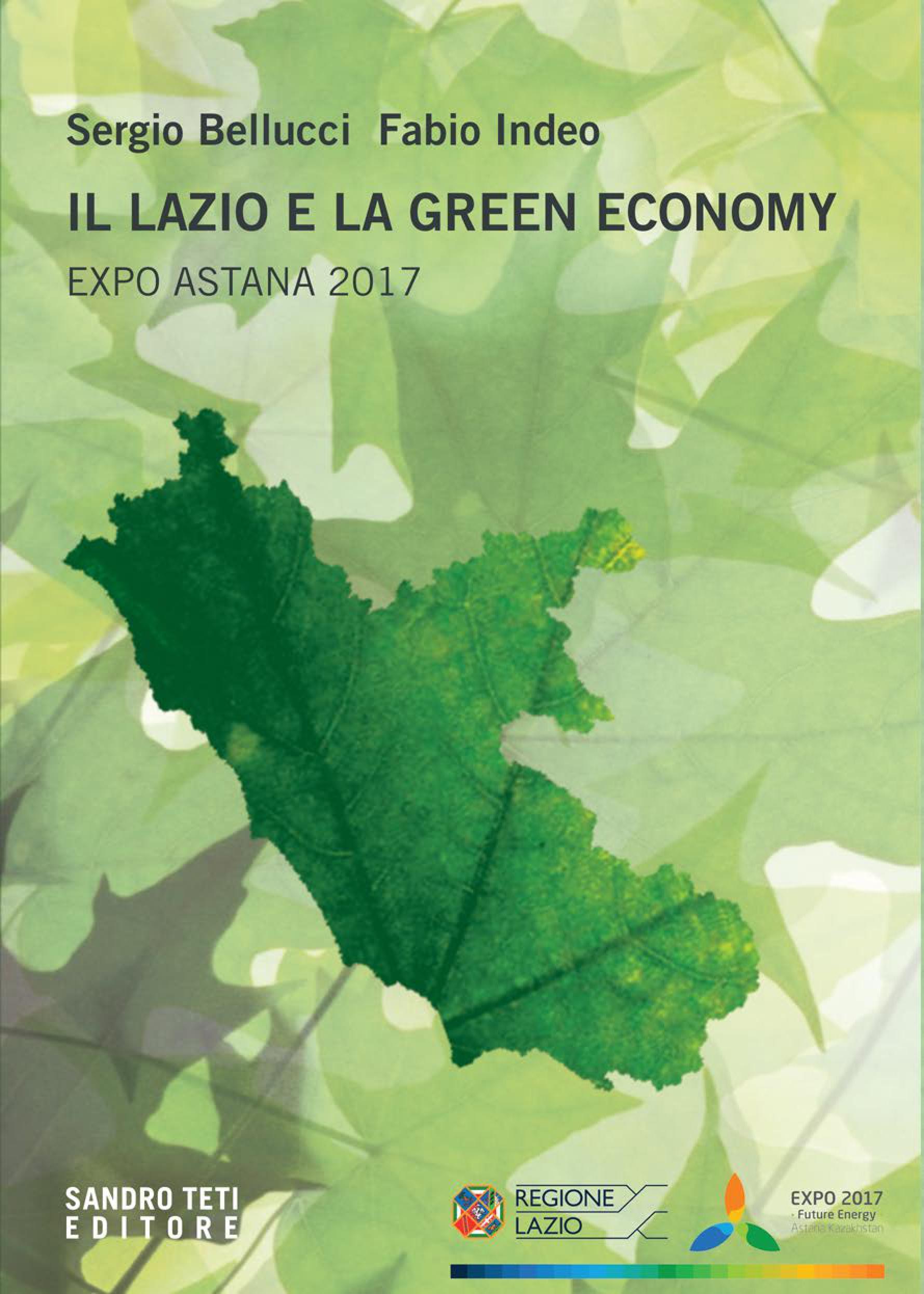 Sergio Bellucci, Fabio IndeoIl Lazio e la Green Economynovità 2017