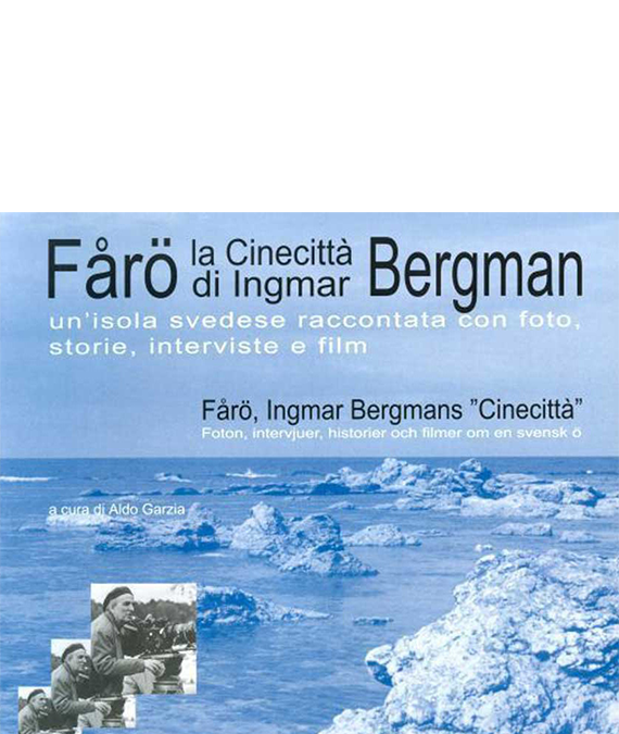 AA. VV. FÅRÖ – La Cinecittà di Ingmar Bergman