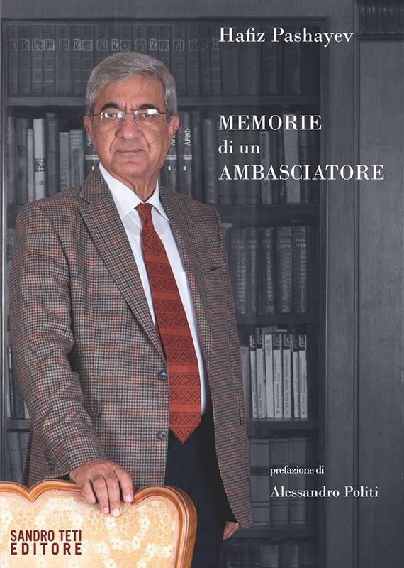 Hafiz Pashayev Memorie di un ambasciatore
