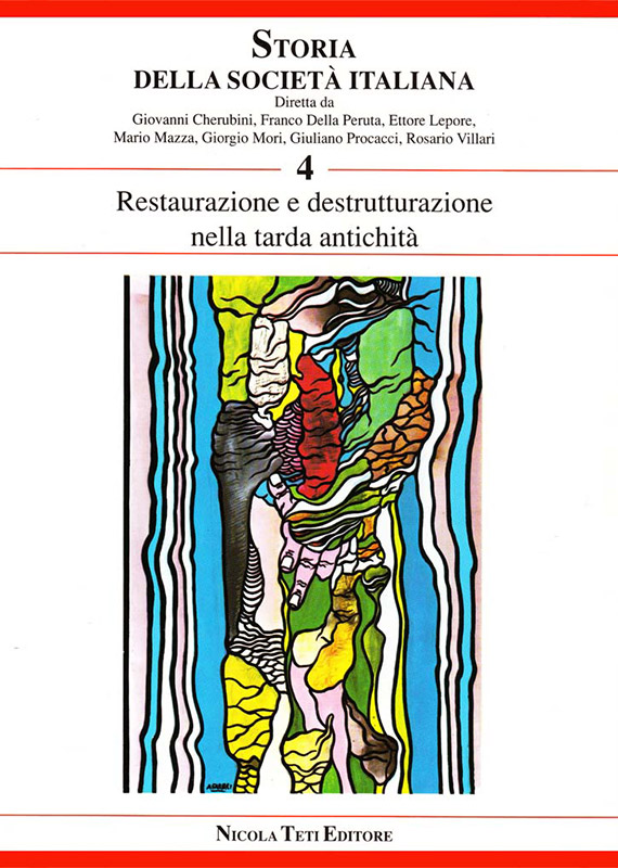Volume 4 Restauration and Destructuration in the Late Ancient Times