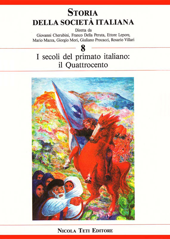 Volume 8 The Age of the Italian Primacy. The Fifteenth Century