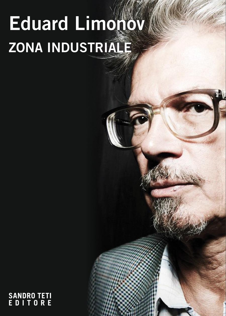 Eduard LimonovZona industriale