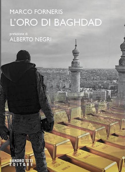 Marco FornerisL'oro di Baghdad