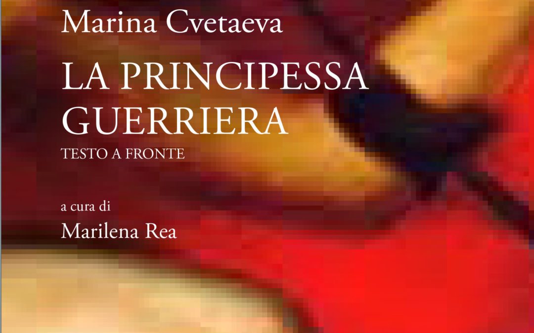 Marina CvetaevaLa principessa guerrieraIn preparazione