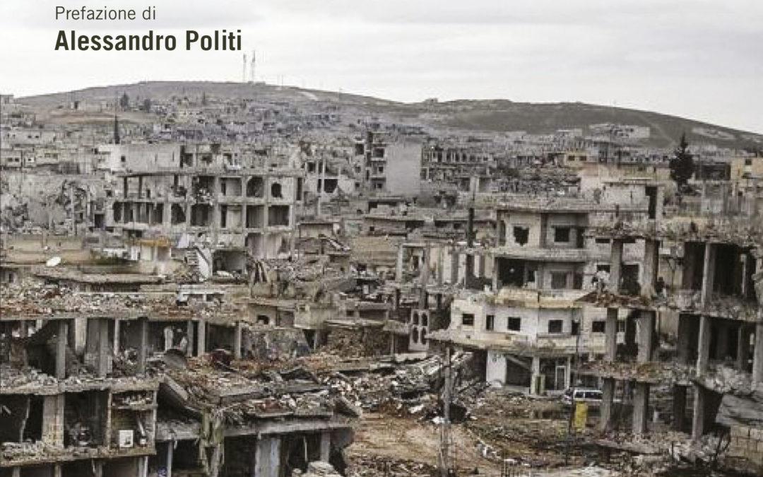 Presentazioni di Siria. Il tormentato cammino verso la pace di Marija Chodynskaja Goleniščeva