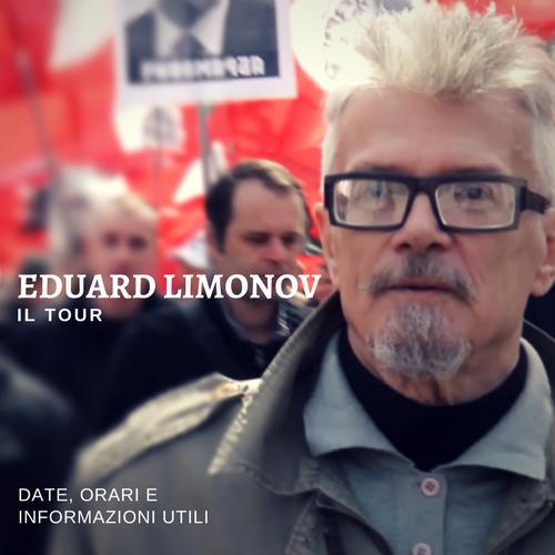 Eduard Limonov Tour