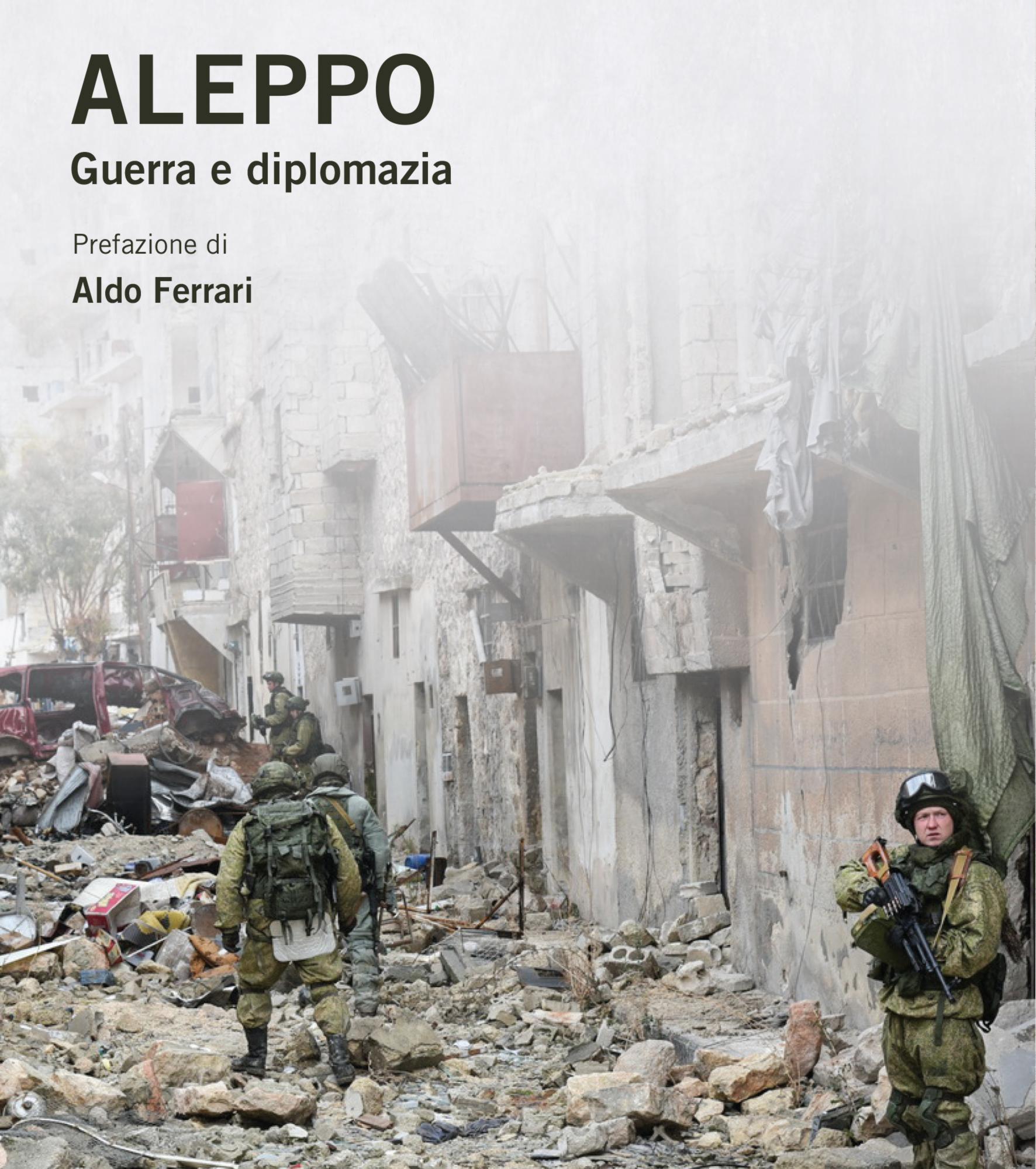Marija Chodynskaja-Goleniščeva – Aleppo. Guerra e diplomazia