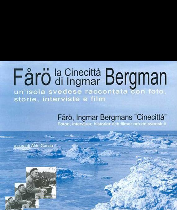 AA. VV. – FÅRÖ – La Cinecittà di Ingmar Bergman