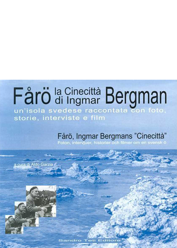 Various Authors FÅRÖ – Bergman's Cinecittà