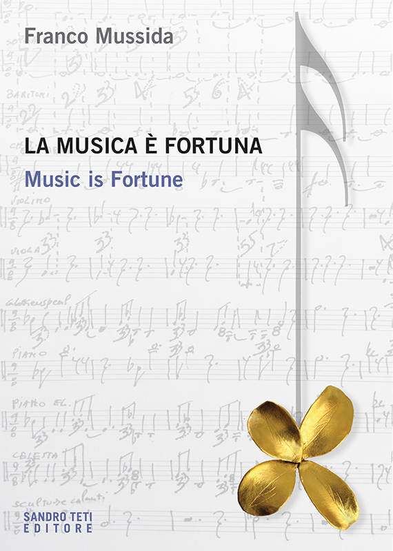 Franco Mussida La musica è fortuna. Music is Fortune