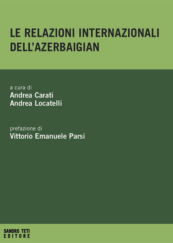 Various Authors Le relazioni internazionali dell'Azerbaigian