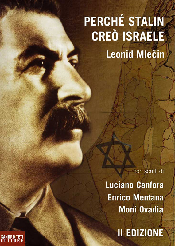 Leonid Mlečin – Why Stalin created the State of Israel? – Second Edition