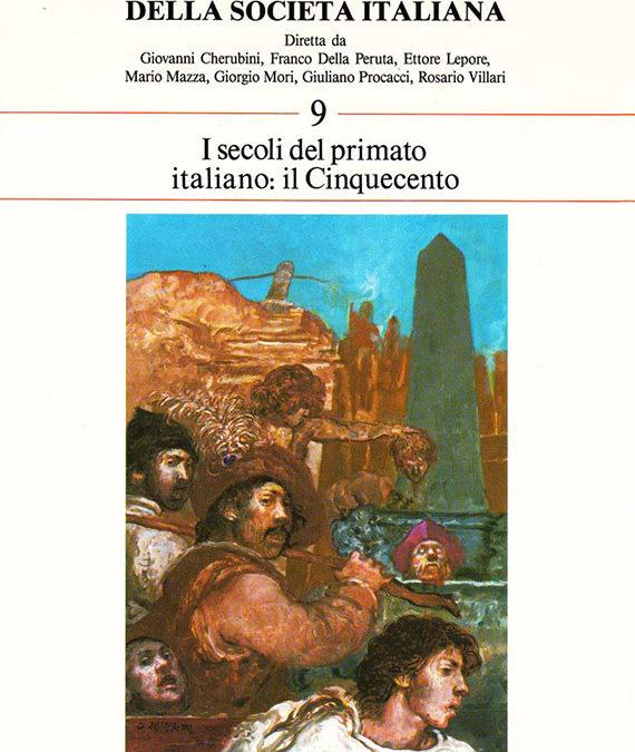 Volume 9 // I secoli del primato italiano: il Cinquecento