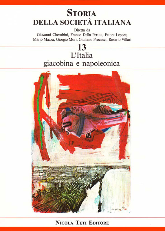 Volume 13 Jacobin and Napoleonic Italy