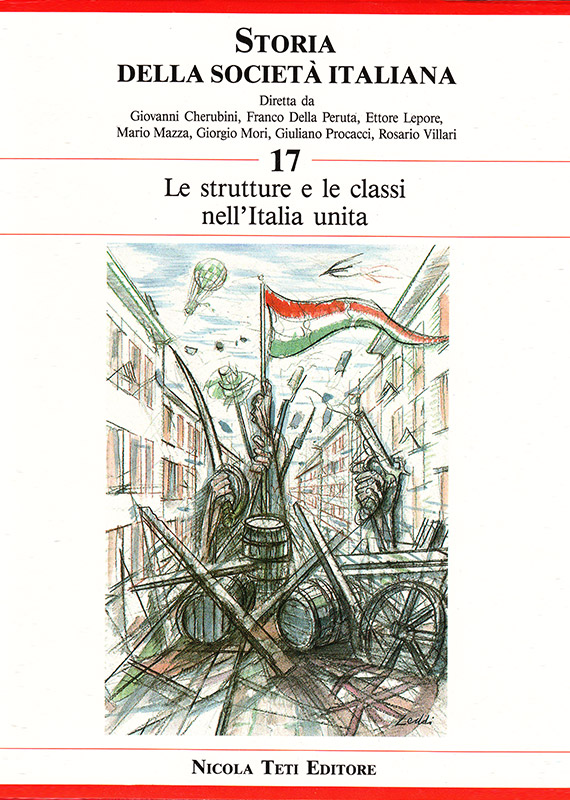 Volume 17 The Structures and the Classes of the United Italy
