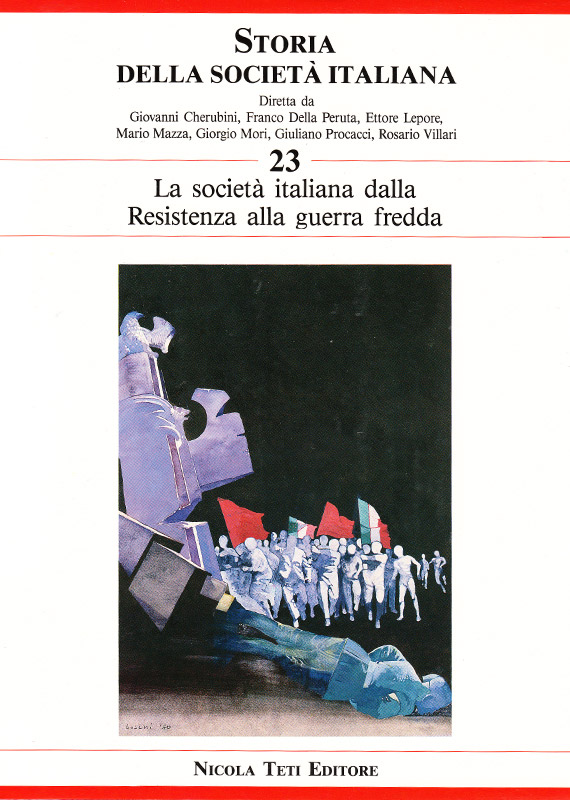 Volume 23 The Italian Society from the Resistance Movement to the Cold War