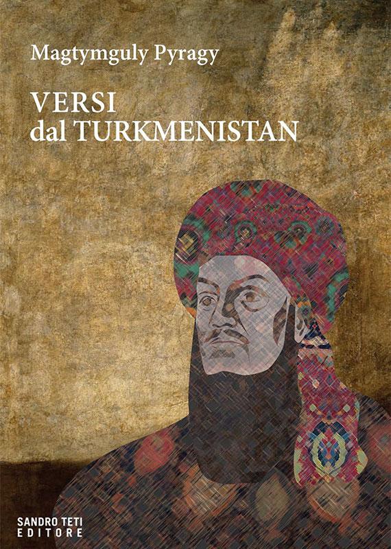 Magtymguly Pyragy Versi dal Turkmenistan