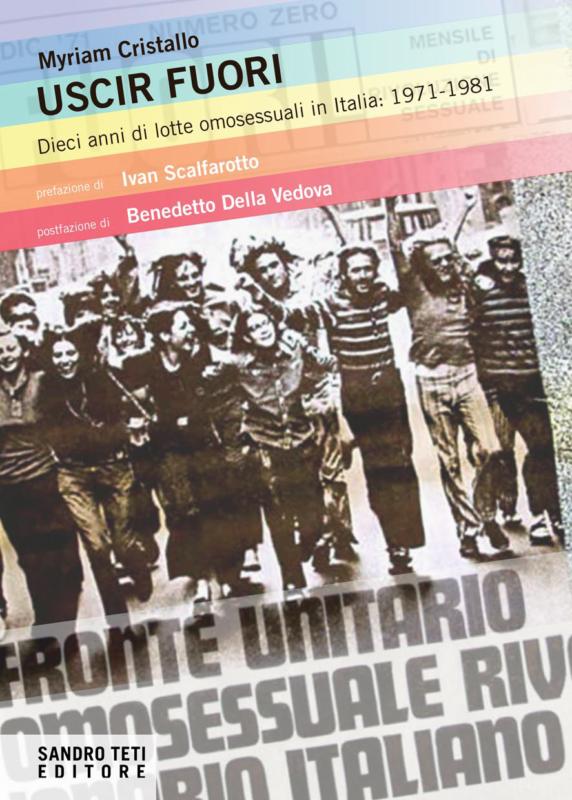 Myriam Cristallo – Uscir Fuori. Dieci anni di lotte omosessuali in Italia: 1971-1981