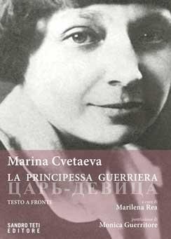 Marina Cvetaeva – La principessa guerriera