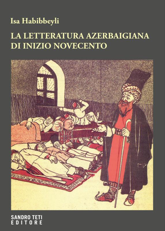 Isa Habibbeyli – La letteratura azerbaigiana di inizio Novecento