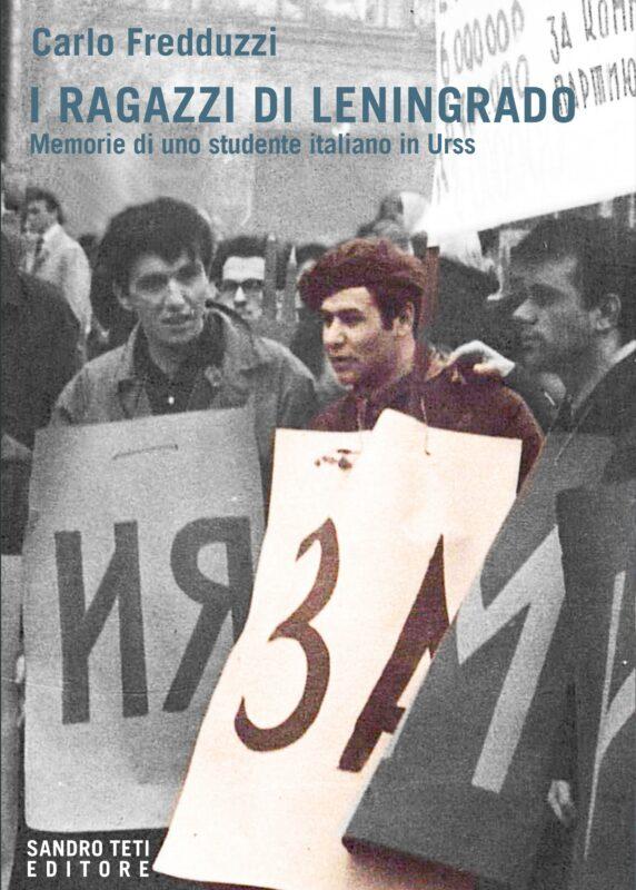Carlo Fredduzzi – I ragazzi di Leningrado. Memorie di uno studente italiano in Urss