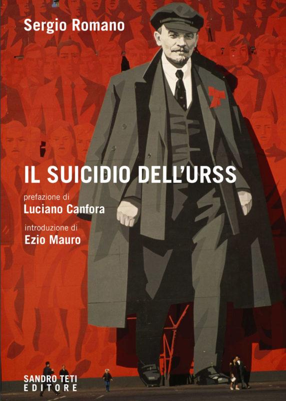 Sergio Romano – Il suicidio dell'Urss