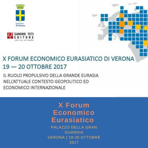 X FORUM ECONOMICO EURASIATICO DI VERONA