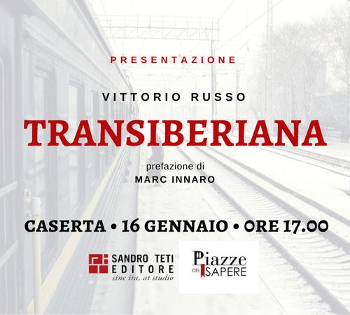 Presentazione di Transiberiana a Caserta