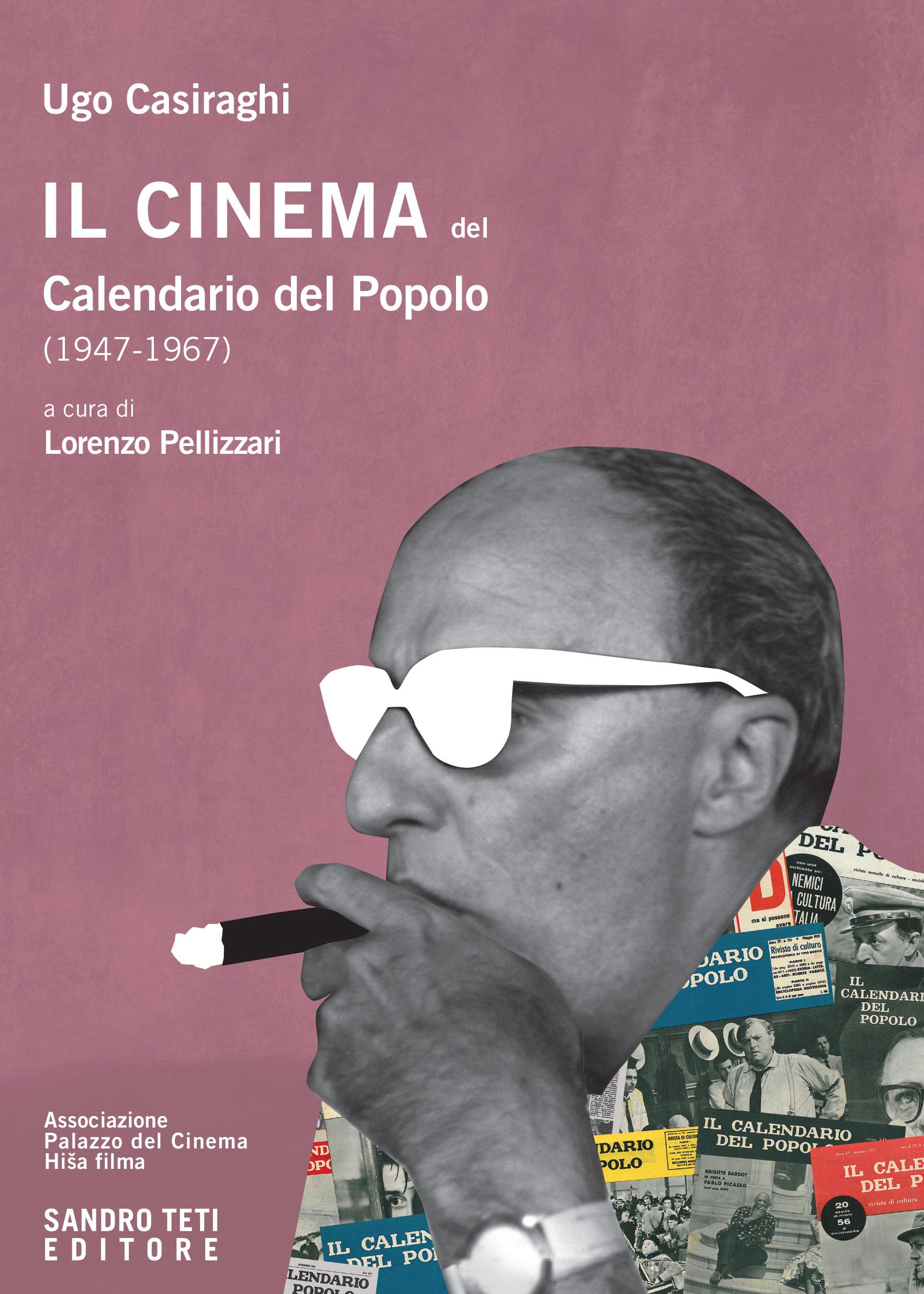 Ugo CasiraghiIl cinema del Calendario del Popolo