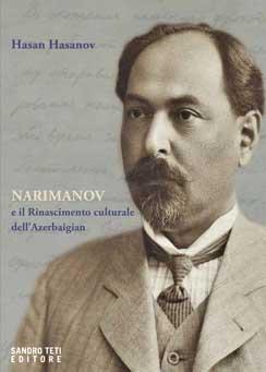 Hasan Hasanov – Narimanov e il Rinascimento culturale dell'Azerbaigian