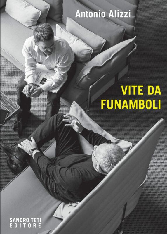 Antonio Alizzi – Vite da funamboli