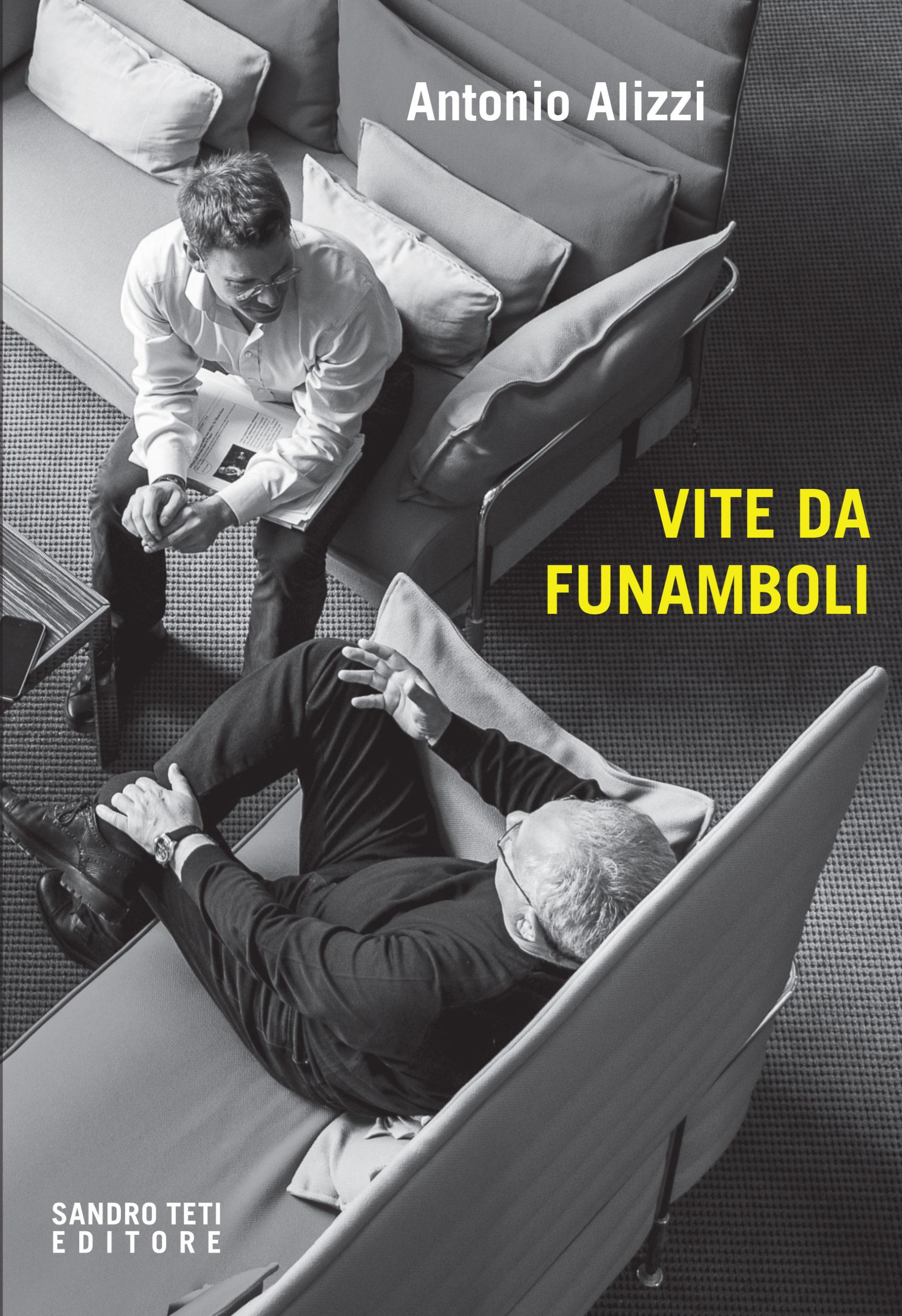 Antonio AlizziVite da funamboli