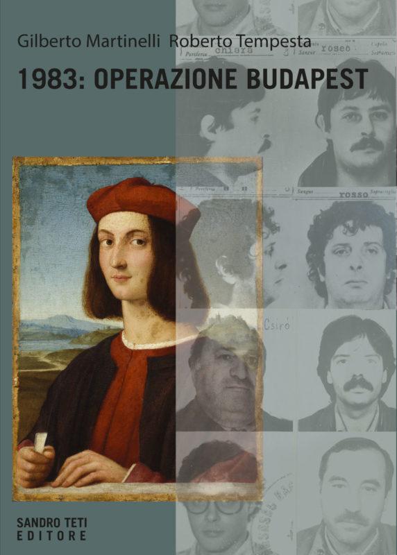 Gilberto Martinelli e Roberto Tempesta – 1983: Operazione  Budapest // In preparazione